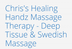 Chris's Healing Handz Massage Therapy - Deep Tissue, Swedish Massage